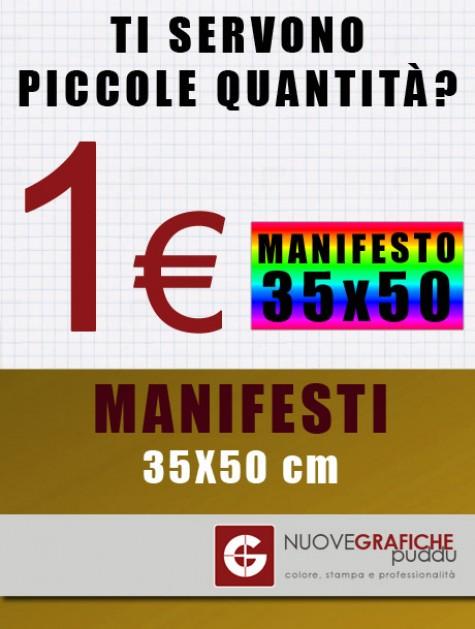 Manifesti 35x50 cm - Piccole Quantità